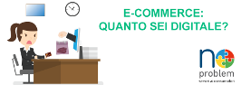 E-Commerce: quanto sei digitale?